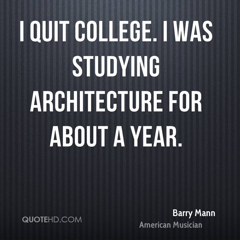 Barry Mann Architecture Quotes | QuoteHD