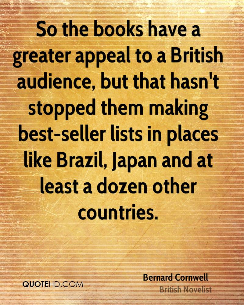 So the books have a greater appeal to a British audience, but that hasn't stopped them making best-seller lists in places like Brazil, Japan and at least a dozen other countries.