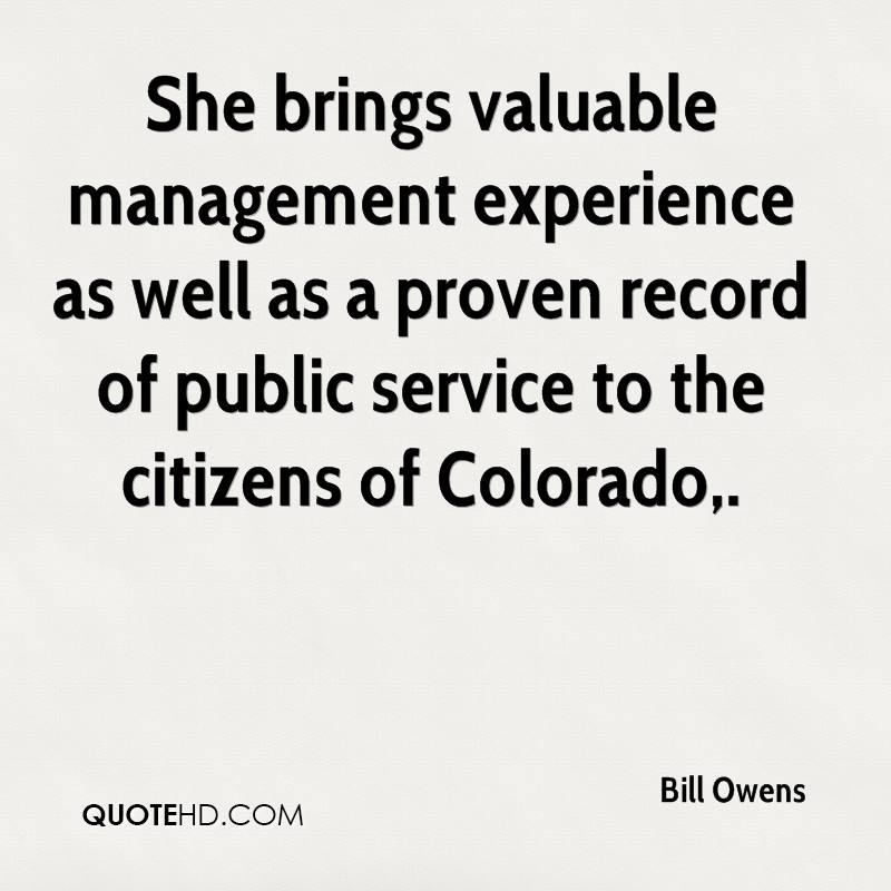 She brings valuable management experience as well as a proven record of public service to the citizens of Colorado.