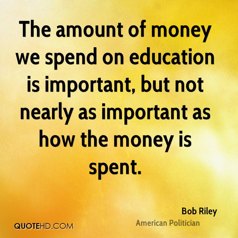bob riley education quotes quotehd