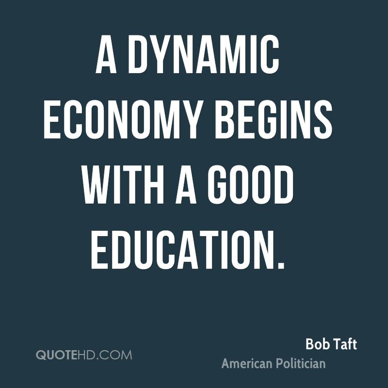 A dynamic economy begins with a good education.