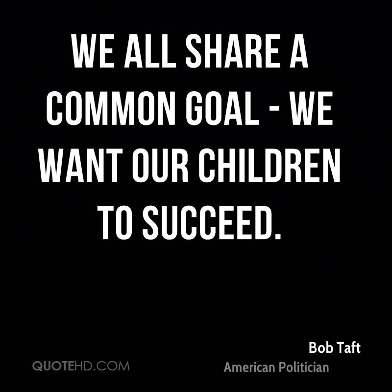 We all share a common goal - we want our children to succeed.
