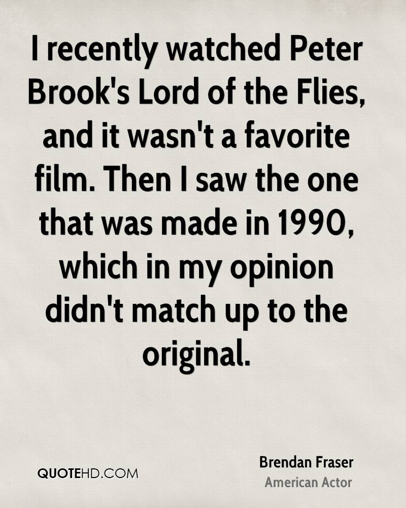 I recently watched Peter Brook's Lord of the Flies, and it wasn't a favorite film. Then I saw the one that was made in 1990, which in my opinion didn't match up to the original.