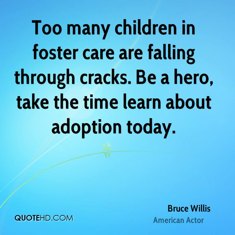 Foster Care Quotes Best Bruce Willis Quotes  Quotehd
