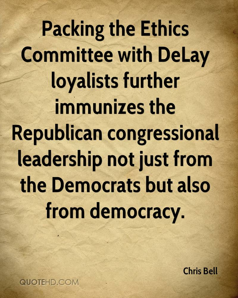 Packing the Ethics Committee with DeLay loyalists further immunizes the Republican congressional leadership not just from the Democrats but also from democracy.