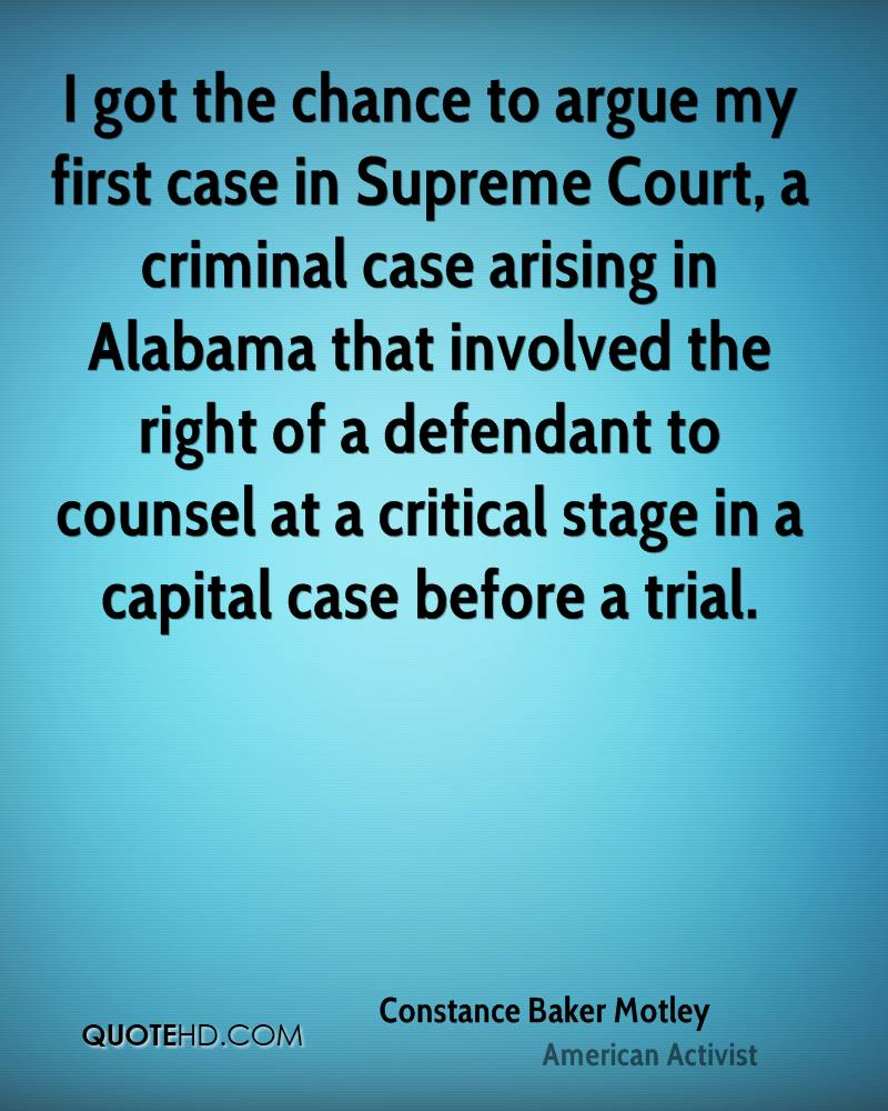 I got the chance to argue my first case in Supreme Court, a criminal case arising in Alabama that involved the right of a defendant to counsel at a critical stage in a capital case before a trial.