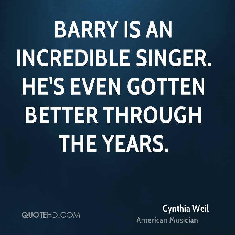 Barry is an incredible singer. He's even gotten better through the years.