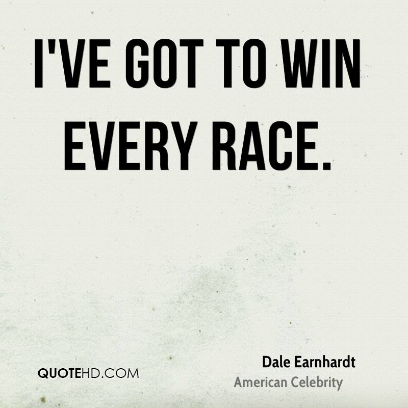 I've got to win every race.
