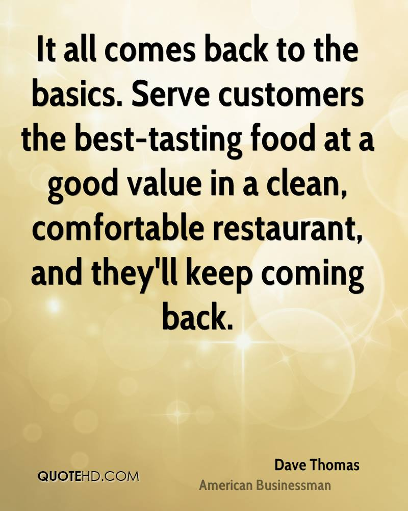 Dave Thomas Food Quotes Quotehd