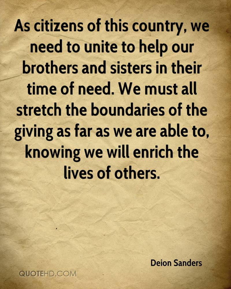 As Citizens Of This Country, We Need To Unite To Help Our Brothers And  Sisters