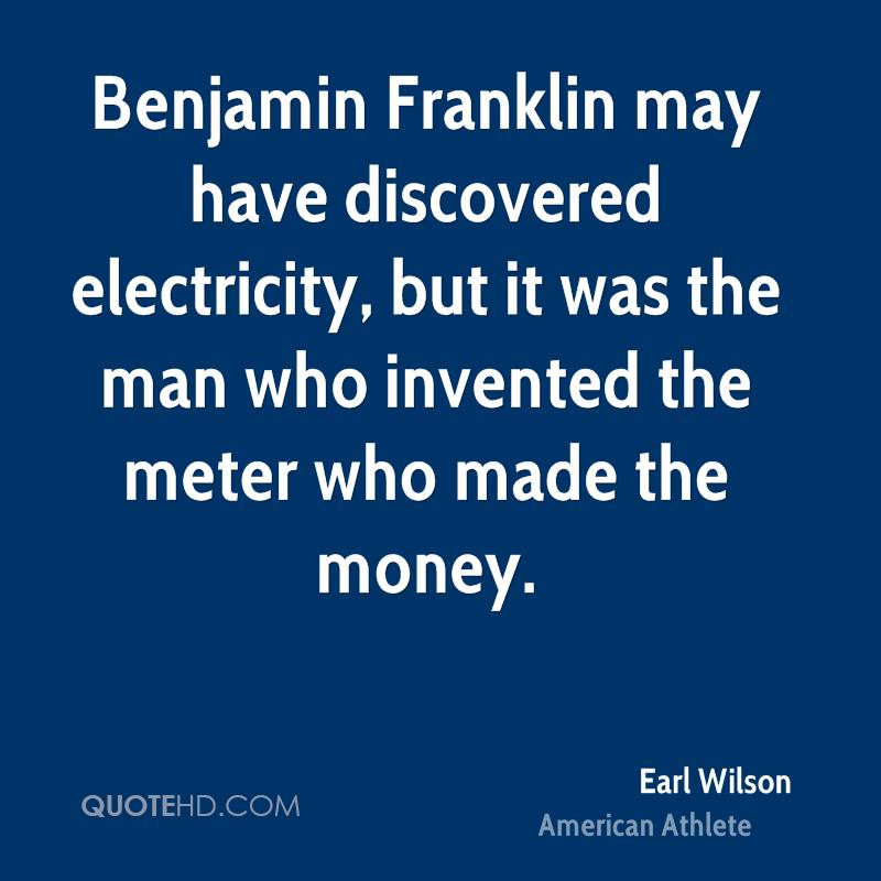 Benjamin Franklin may have discovered electricity, but it was the man who invented the meter who made the money.