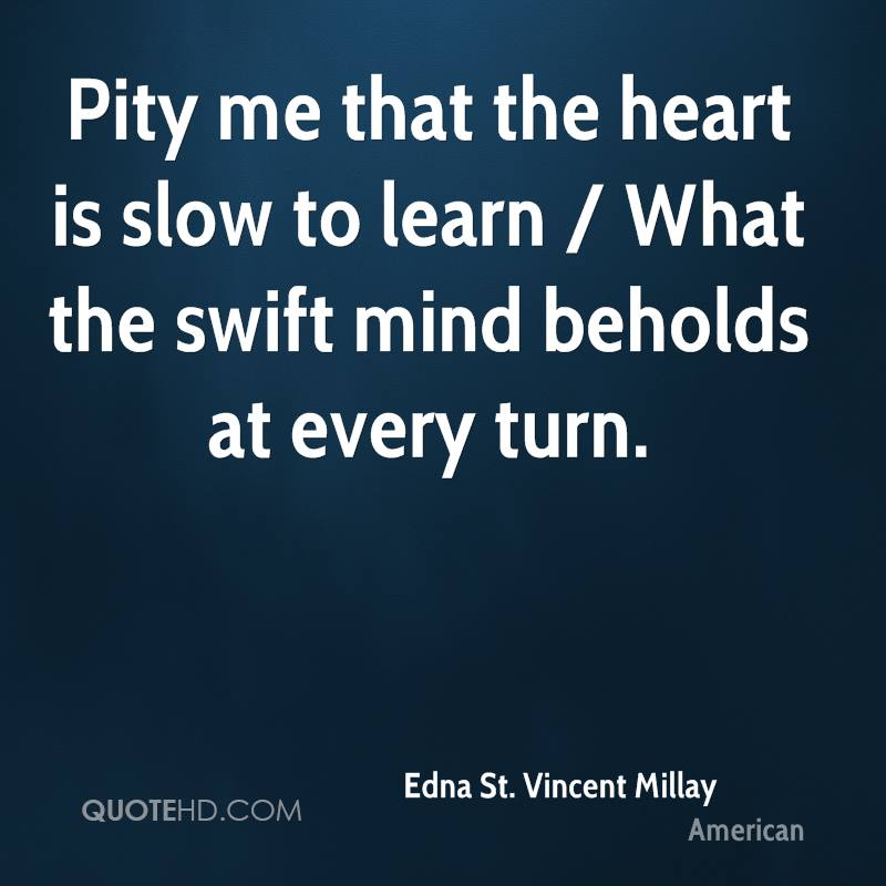 The heart is slow to learn