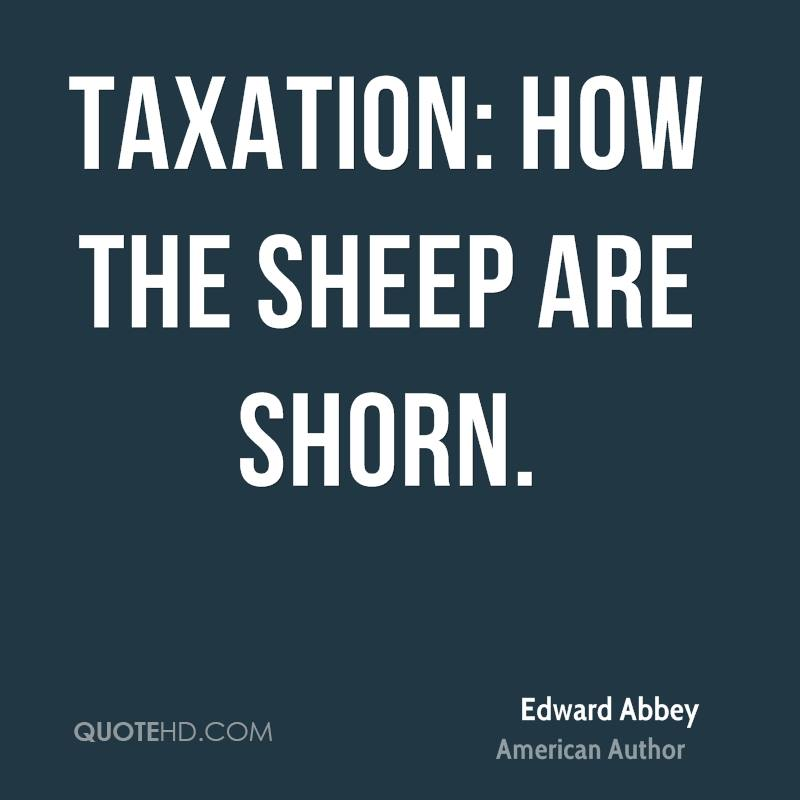 Taxation: how the sheep are shorn.