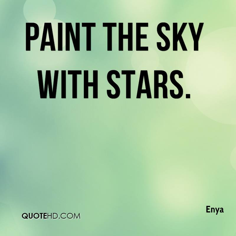 Paint the Sky with Stars.