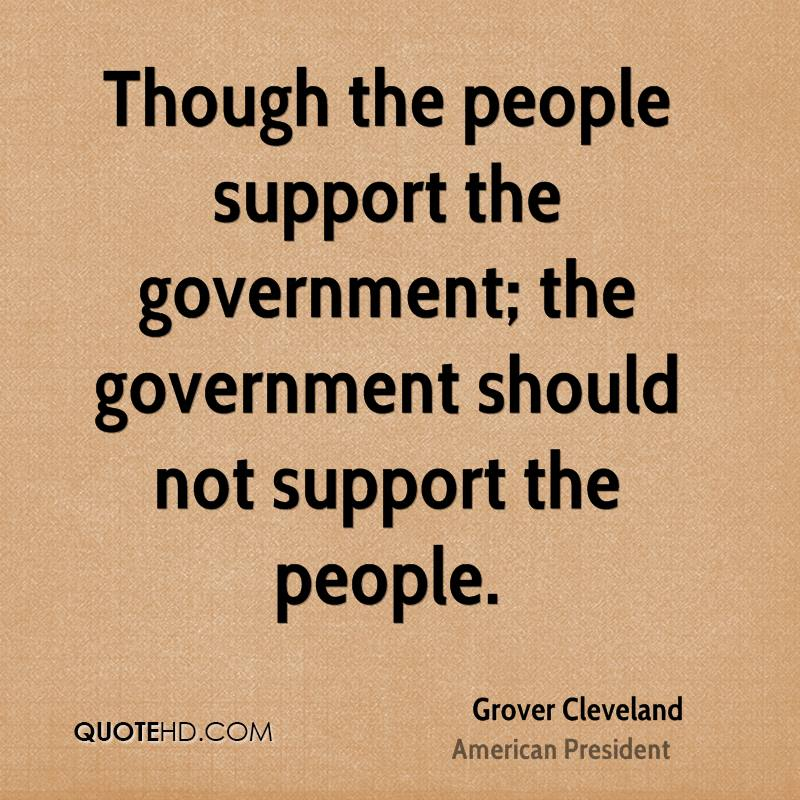 Grover Cleveland Quotes: Grover Cleveland Government Quotes