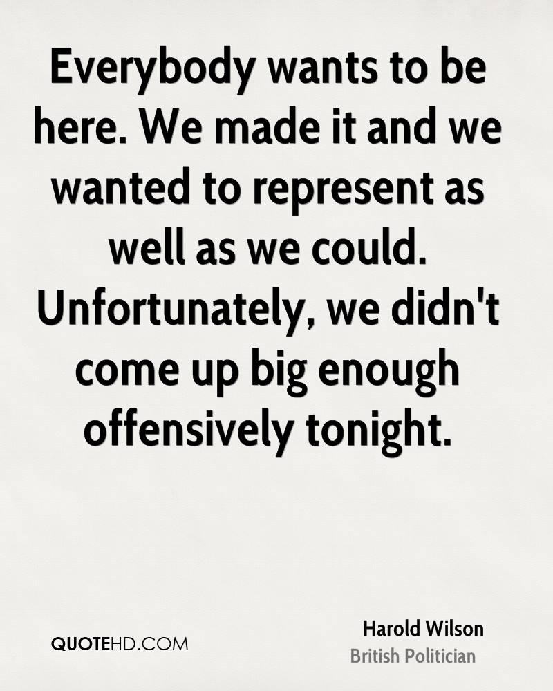 We Made It Quotes Harold Wilson Quotes  Quotehd