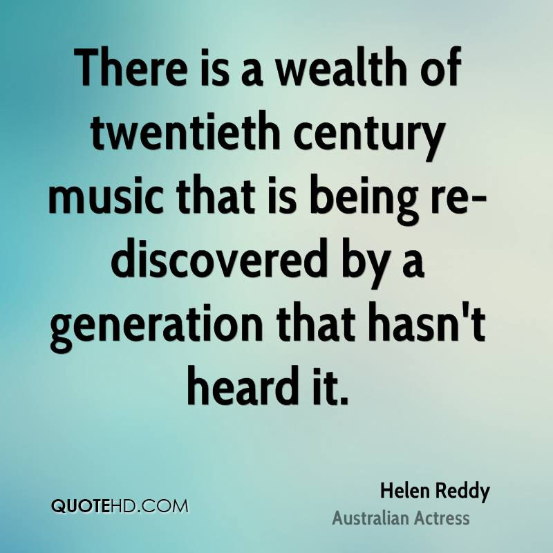 There is a wealth of twentieth century music that is being re-discovered by a generation that hasn't heard it.