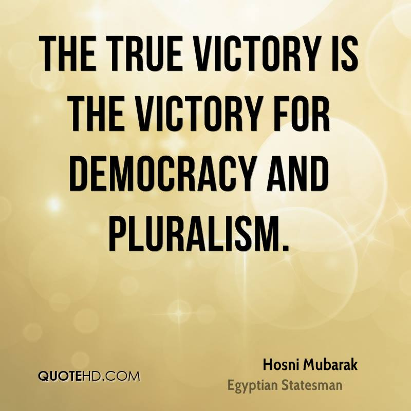 The true victory is the victory for democracy and pluralism.