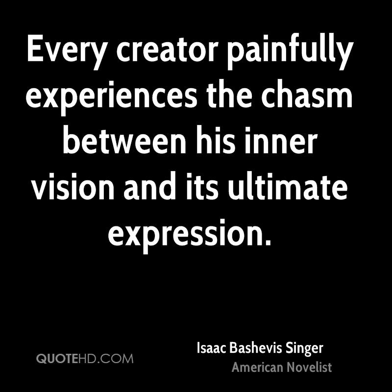 Quote Isaac Bashevis Singer