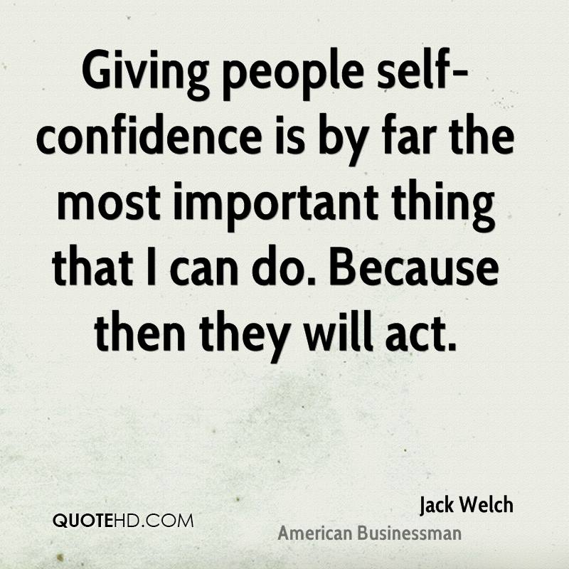 Self confidence is the most important for
