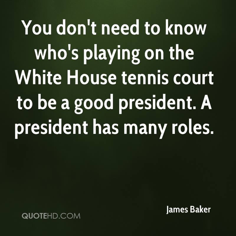 James Baker Quotes Quotehd