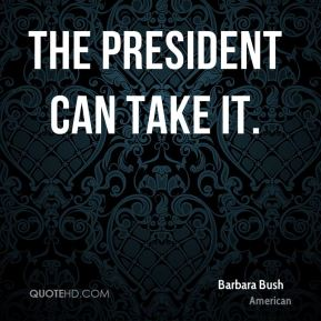 The president can take it.