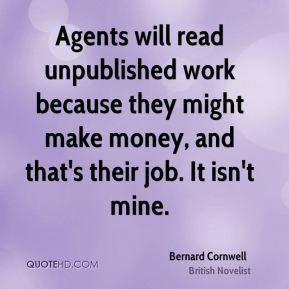 Agents will read unpublished work because they might make money, and that's their job. It isn't mine.
