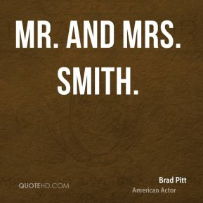 Mr. and Mrs. Smith.