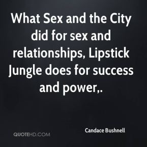 What Sex and the City did for sex and relationships, Lipstick Jungle does for success and power.