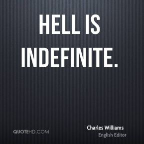 Hell is indefinite.