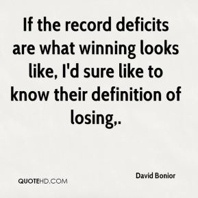 If the record deficits are what winning looks like, I'd sure like to know their definition of losing.