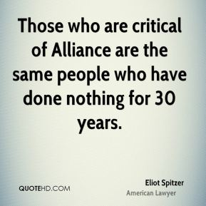 Eliot Spitzer - Those who are critical of Alliance are the same people who have done nothing for 30 years.