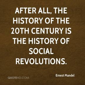 After all, the history of the 20th century is the history of social revolutions.