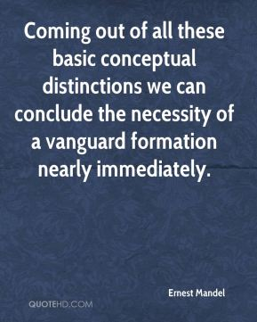 Ernest Mandel - Coming out of all these basic conceptual distinctions we can conclude the necessity of a vanguard formation nearly immediately.