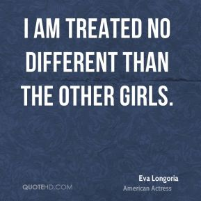 I Am Different From Others Eva Longoria Life Quot...