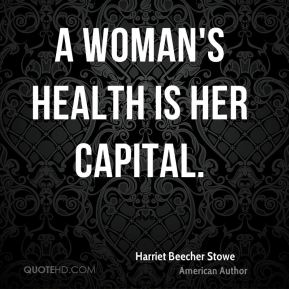 A woman's health is her capital.