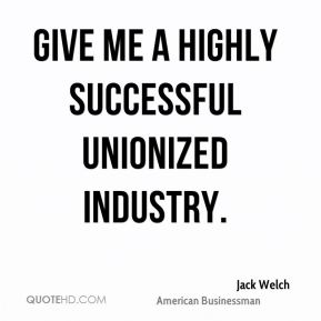 Give me a highly successful unionized industry.