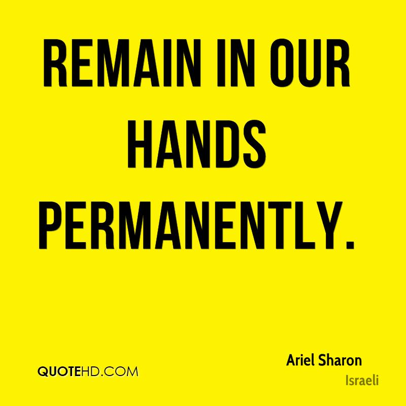 remain in our hands permanently.