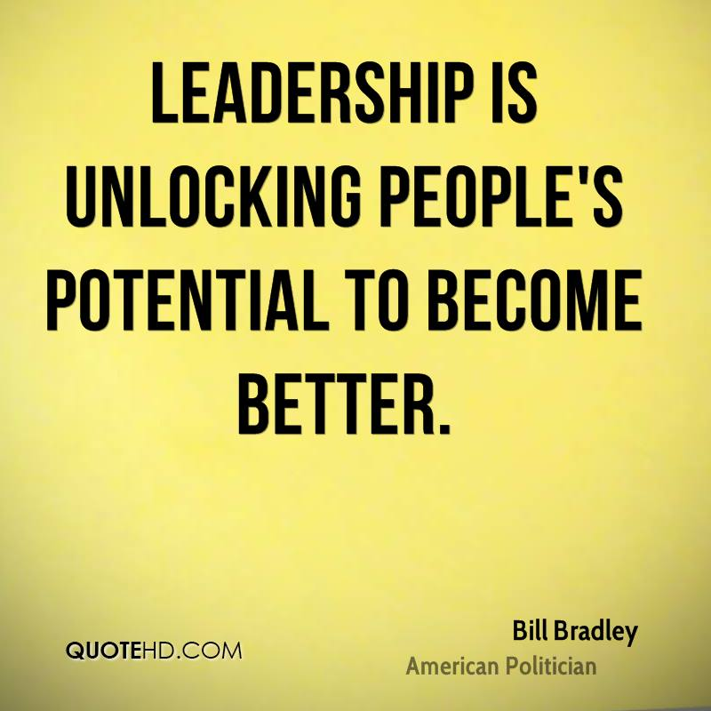 Leadership is unlocking people's potential to become better.