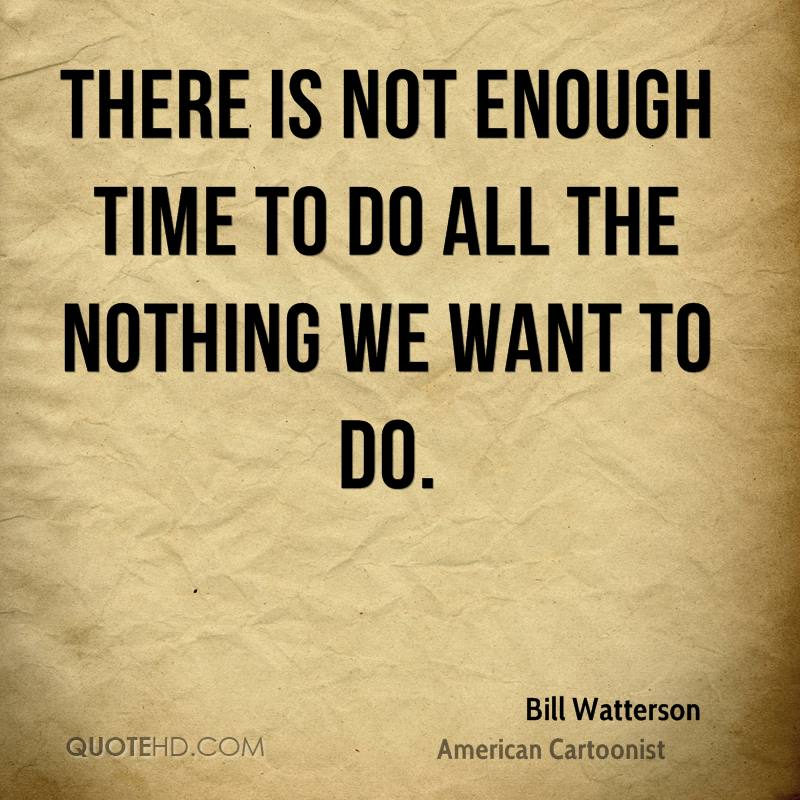 bill watterson time quotes quotehd