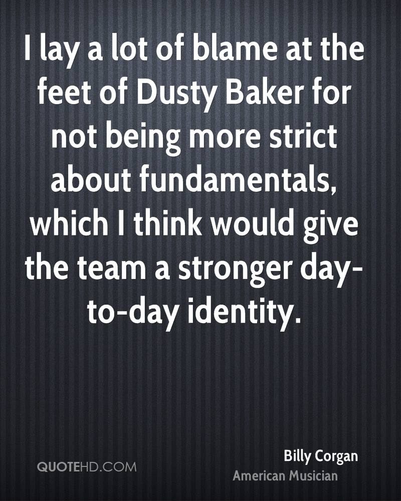 I lay a lot of blame at the feet of Dusty Baker for not being more strict about fundamentals, which I think would give the team a stronger day-to-day identity.