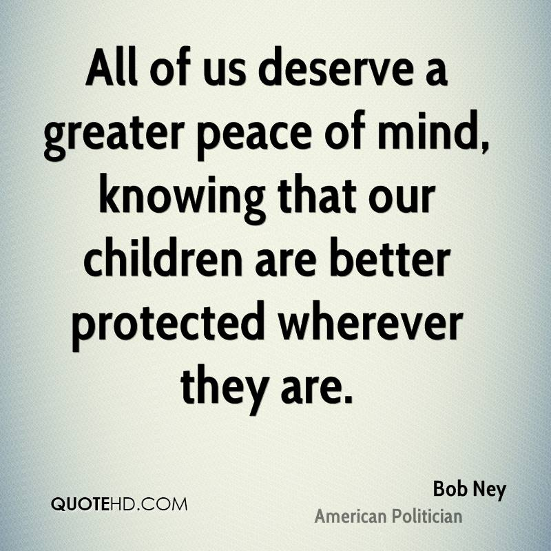 All of us deserve a greater peace of mind, knowing that our children are better protected wherever they are.
