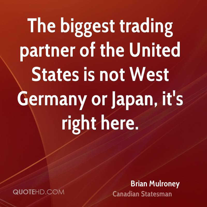 The biggest trading partner of the United States is not West Germany or Japan, it's right here.