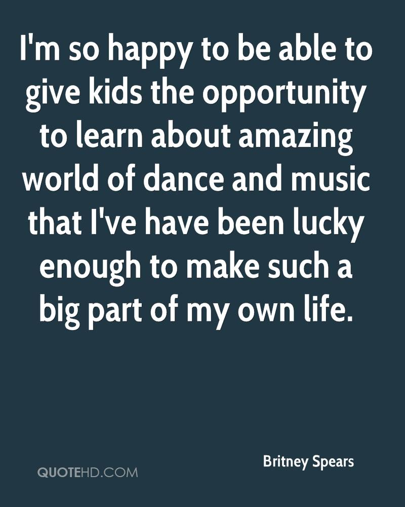 I'm so happy to be able to give kids the opportunity to learn about amazing world of dance and music that I've have been lucky enough to make such a big part of my own life.