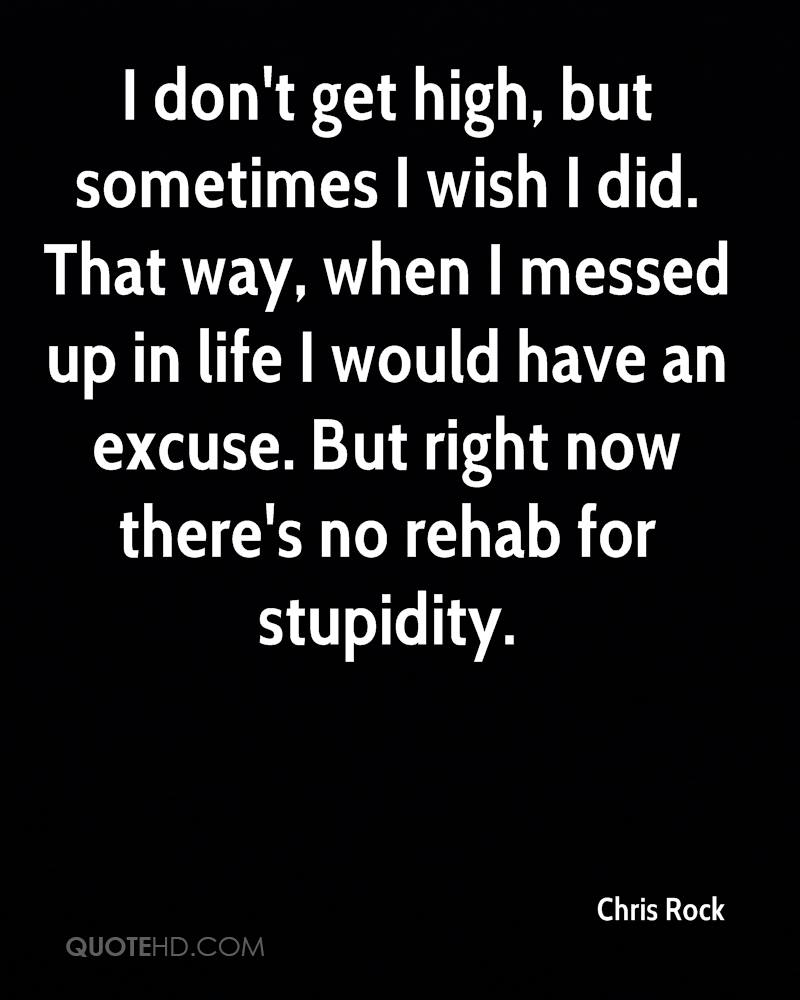 Messed Up Life Quotes: Chris Rock Life Quotes