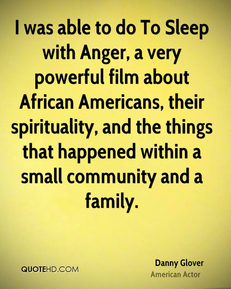 Danny Glover Family Quotes | QuoteHD