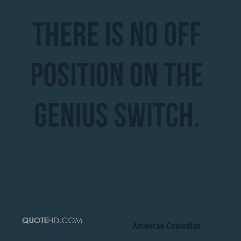 There is no off position on the genius switch.