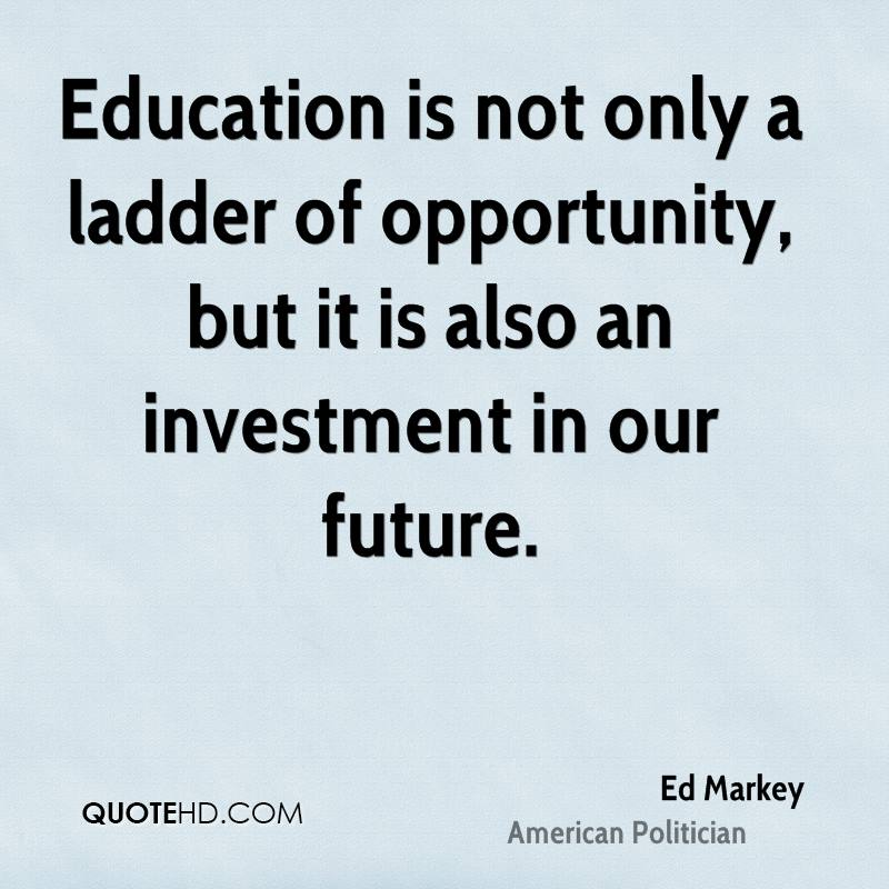 Quote About Education Stunning Ed Markey Education Quotes QuoteHD