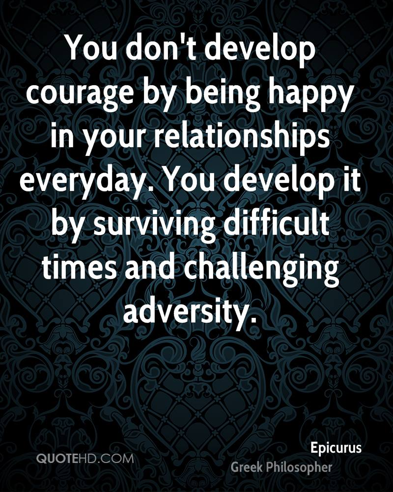 Quotes About Surviving Hard Times: Epicurus Quotes