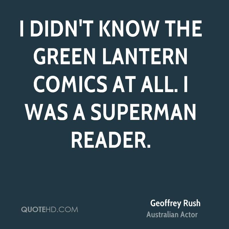 I didn't know the Green Lantern comics at all. I was a Superman reader.